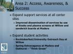 area 2 access awareness success