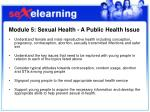 module 5 sexual health a public health issue