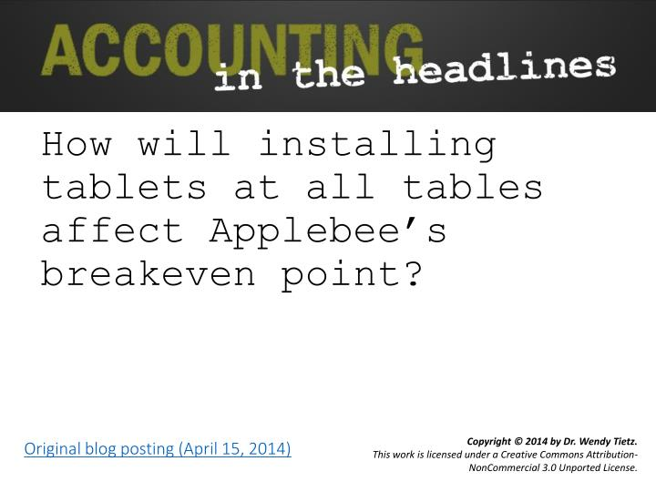 how will installing tablets at all tables affect applebee s breakeven point n.