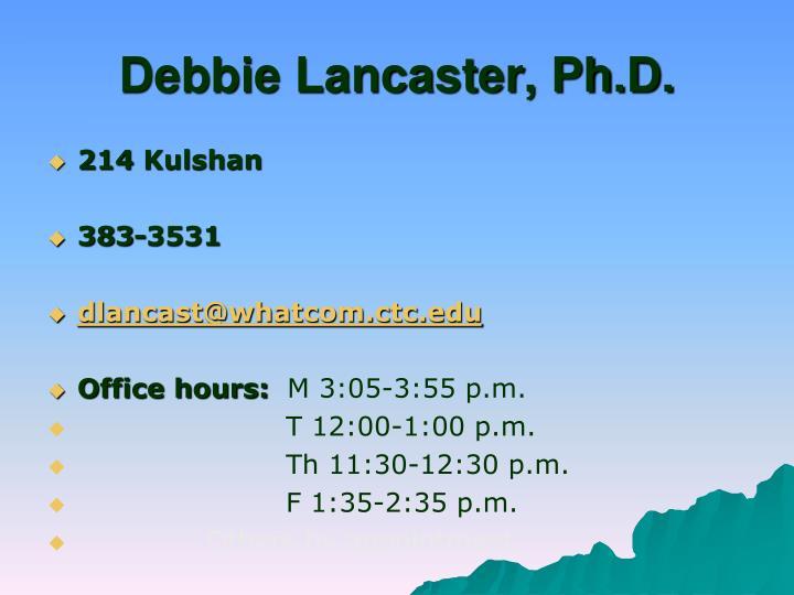 Debbie lancaster ph d