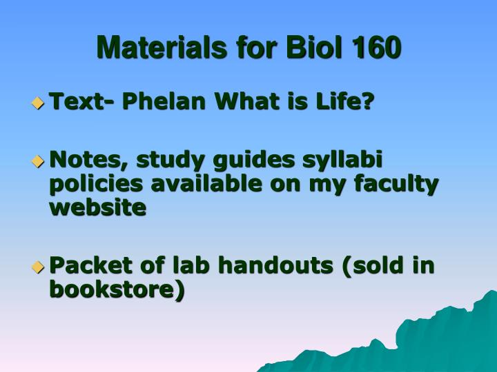 Materials for Biol 160
