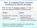 inca an integrated cluster computing architecture for machine translation