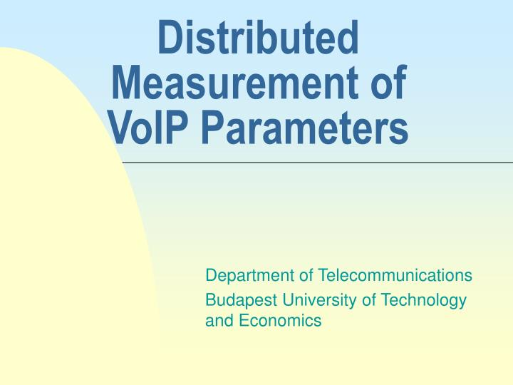 distributed measurement of voip parameters n.