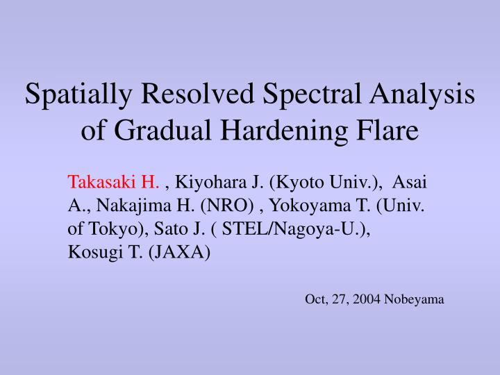 spatially resolved spectral analysis of gradual hardening flare n.