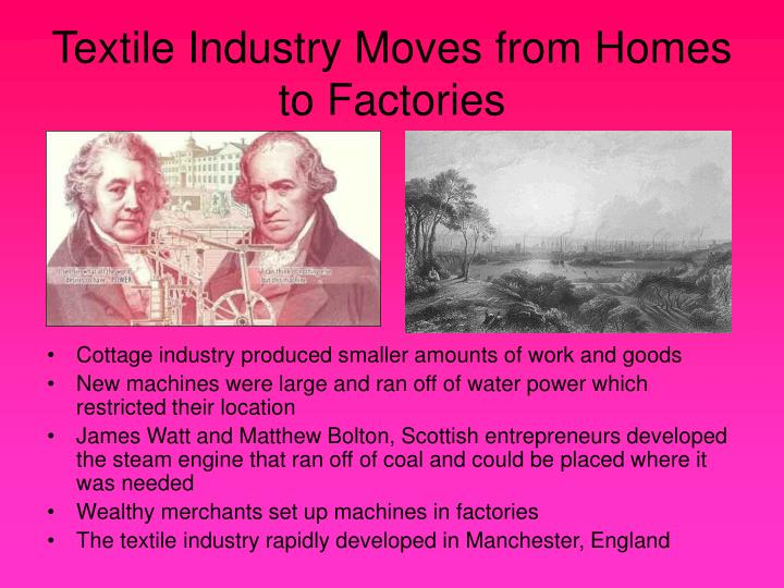 Textile Industry Moves from Homes to Factories