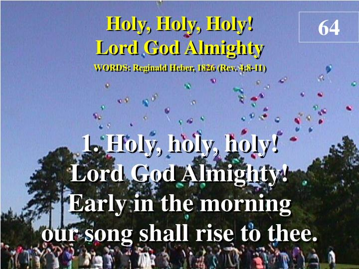 holy holy holy lord god almighty verse 1 n.
