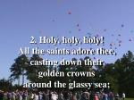 holy holy holy lord god almighty verse 2