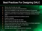 best practices for designing dalc