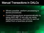 manual transactions in dalcs
