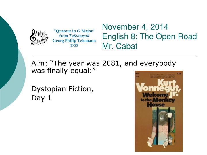 november 4 2014 english 8 the open road mr cabat n.