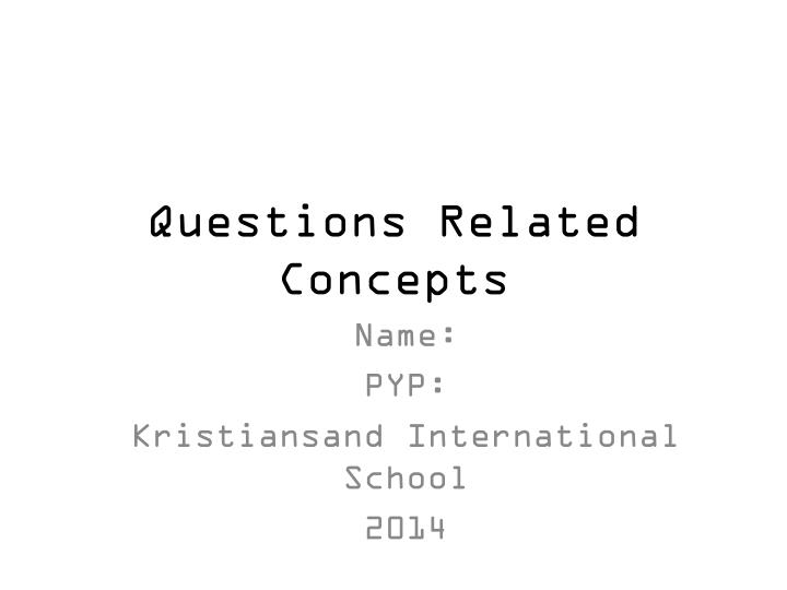 questions related concepts n.