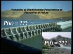 probability of unsatisfactory performance or probability of failure