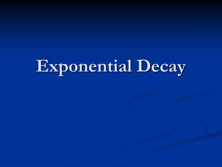 exponential decay n.