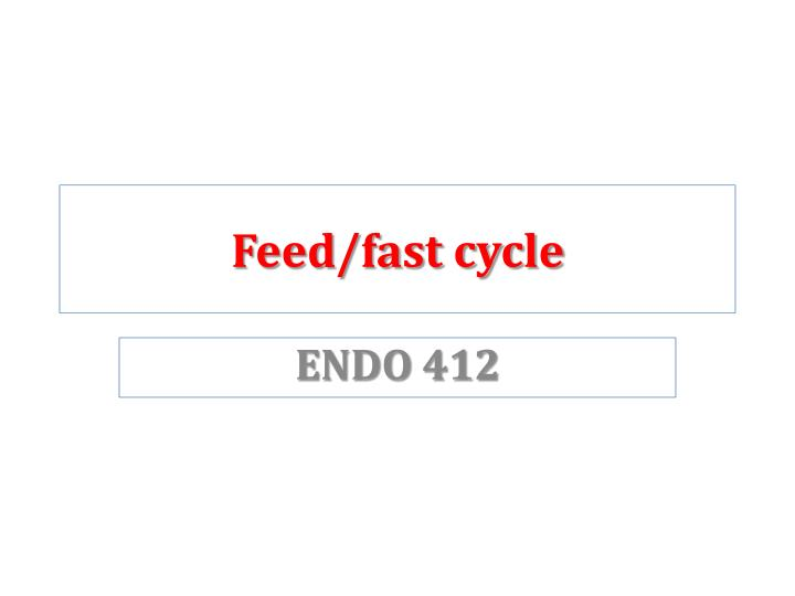feed fast cycle n.