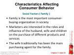 characteristics affecting consumer behavior13