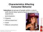 characteristics affecting consumer behavior2