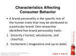 characteristics affecting consumer behavior26