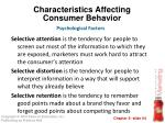 characteristics affecting consumer behavior34