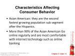 characteristics affecting consumer behavior4