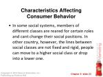 characteristics affecting consumer behavior7