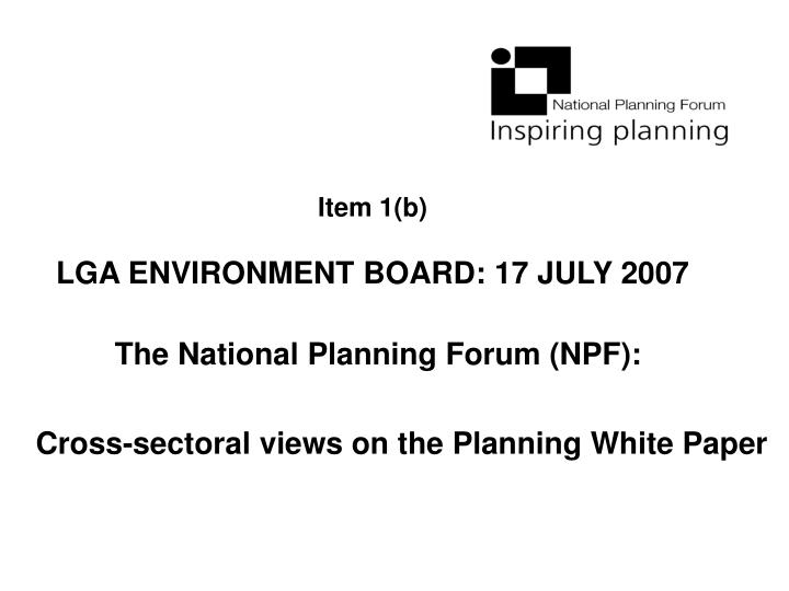 item 1 b lga environment board 17 july 2007 n.