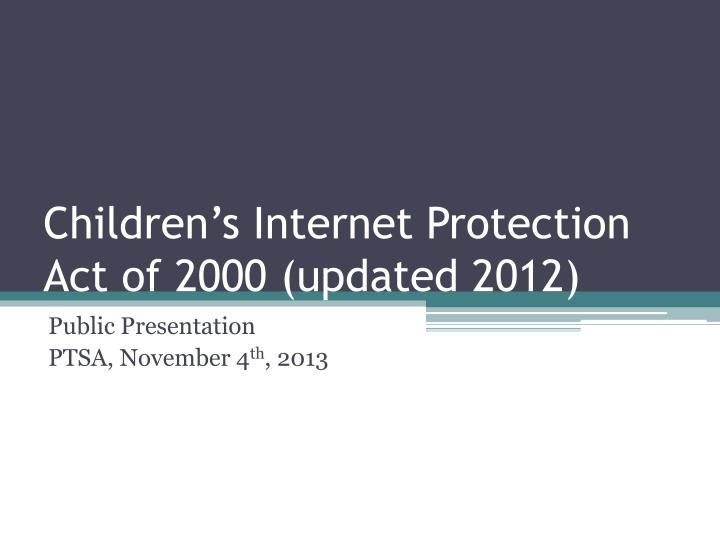 children s internet protection act of 2000 updated 2012 n.