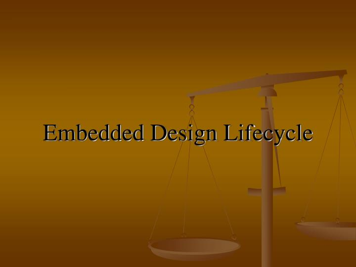 embedded design lifecycle n.