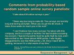 comments from probability based random sample online survey panelists
