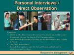 personal interviews direct observation