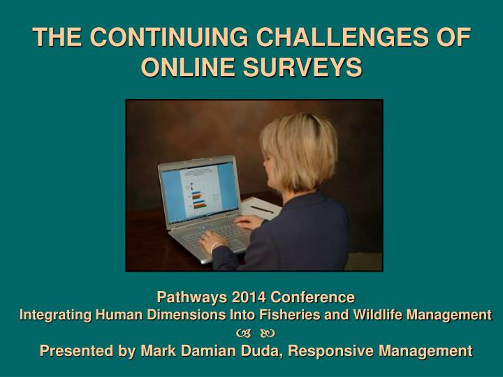 the continuing challenges of online surveys n.