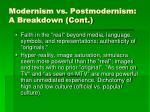 modernism vs postmodernism a breakdown cont6