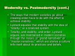 modernity vs postmodernity cont