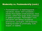 modernity vs postmodernity cont2