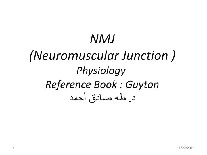 nmj neuromuscular junction physiology reference book guyton n.