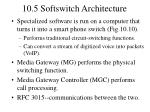 10 5 softswitch architecture