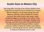 austin goes to mexico city