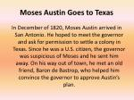 moses austin goes to texas