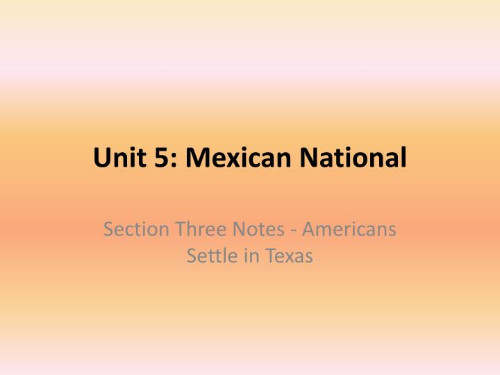 unit 5 mexican national n.