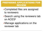 preparing applications for review