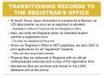 transitioning records to the registrar s office