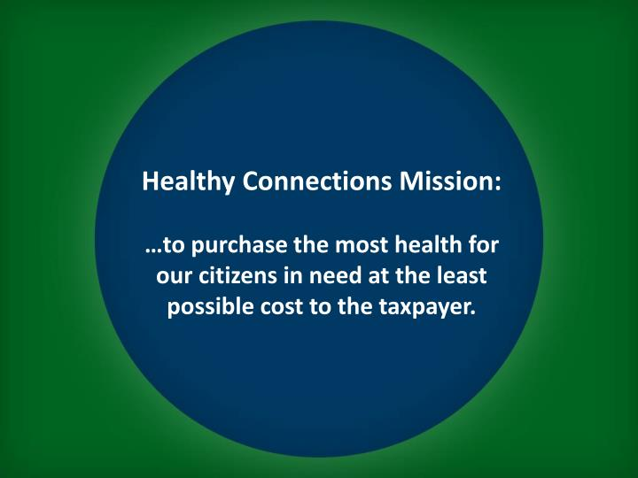 Healthy Connections Mission: