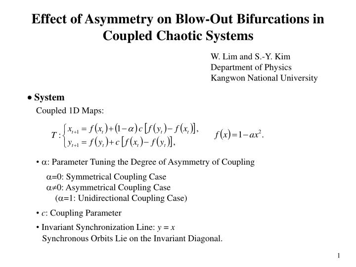 effect of asymmetry on blow out bifurcations in coupled chaotic systems n.