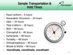 sample transportation hold times