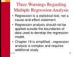 three warnings regarding multiple regression analysis