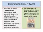 cliometrics robert fogel