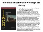 international labor and working class history1