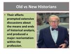 old vs new historians