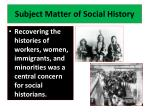 subject matter of social history