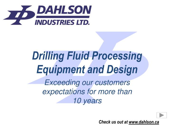 drilling fluid processing equipment and design n.