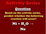 activity series7